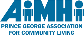AiMHi - Prince George Association for Communtiy Living